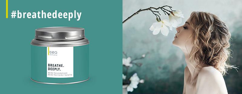 Wellness-Tee Breathe Deeply - Weißer Tee
